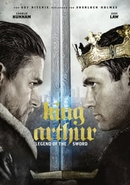 Gucke King Arthur: Legend of the Sword