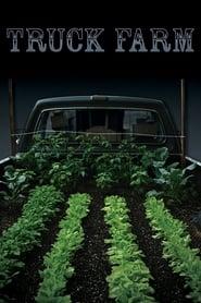 Truck Farm (2011)