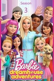 Barbie Dreamhouse Adventures: 3ª Temporada