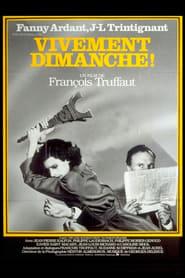 film Vivement dimanche ! streaming