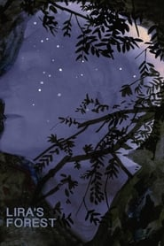 Lira's Forest (2017) Online Cały Film CDA