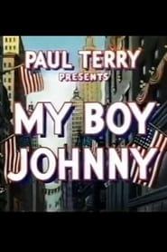 My Boy Johnny 1944