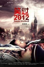 Smile Walked 2012