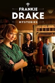 Frankie Drake Mysteries Season 4 Episode 1