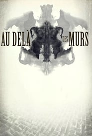 Beyond The Walls – Au-delà des murs