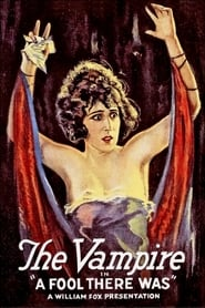 A Fool There Was (1915)