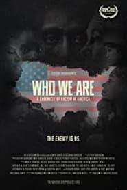 Who We Are: A Chronicle of Racism in America 2021