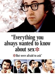 Everything You Always Wanted to Know About Sex *But Were Afraid to Ask (1972)