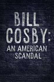 Bill Cosby: An American Scandal (2017)