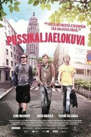 Pussikaljaelokuva 2011