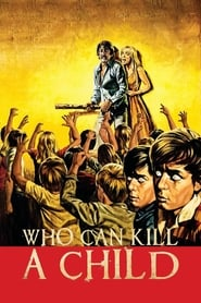 Poster Who Can Kill a Child? 1976