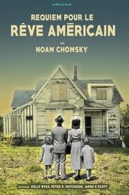 Noam Chomsky : Requiem pour le rêve américain 2015