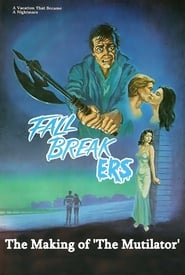 Fall Breakers: The Making of 'The Mutilator'