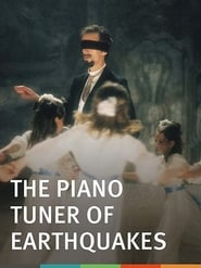 The Piano Tuner of Earthquakes (2005)