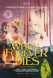 When Forever Dies (2020)