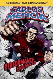 Carlos Mencia: Performance Enhanced 2008