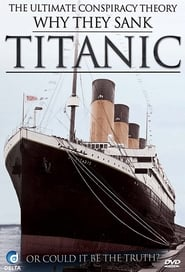 Why They Sank Titanic movie