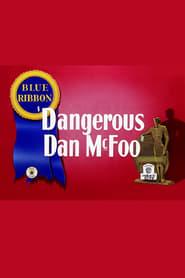Dangerous Dan McFoo 1939