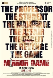 Mirror Game 2017 Hindi Movie WebRip 300mb 480p 900mb 720p 6GB 1080p