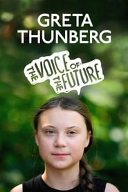 Greta Thunberg: The Voice of the Future (2020)