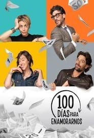 100 días para enamorarnos Season 2