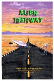 Alien Highway (2013) Online Cały Film Lektor PL