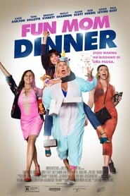 Fun Mom Dinner 2017