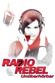 Radio Rebel – Unüberhörbar [2012]