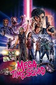 Poster Mega Time Squad