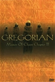 Gregorian: Masters Of Chant (Chapter 3) 2002