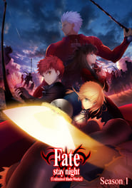 Fate/stay night [Unlimited Blade Works]: Season 1