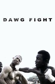 مشاهدة فيلم Dawg Fight 2015 مترجم أون لاين بجودة عالية