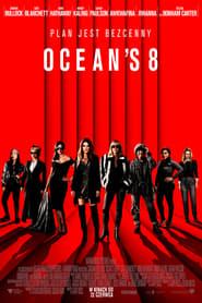 Ocean's 8 Cały Film Online (2018) Lektor PL [CDA]