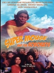 Super Mouse and the Roborats 1989
