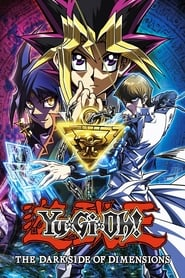 Watch Yu-Gi-Oh! The Dark Side of Dimensions (2016) Online