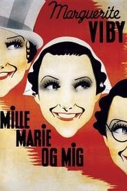 Mille, Marie og mig