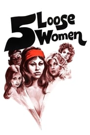 Five Loose Women (1974)