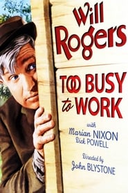 Too Busy to Work 1932