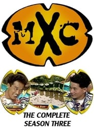 MXC: Season 3