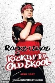 Poster Kickin' It Old Skool 2007