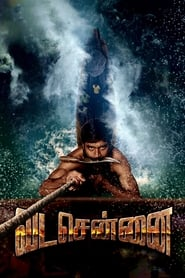Vada Chennai (2018) Tamil Full Movie Watch Online Free