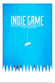 Poster for Indie Game: The Movie