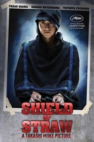 Poster Shield of Straw 2013