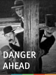 Danger Ahead 1926