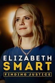 Elizabeth Smart: Finding Justice 2020