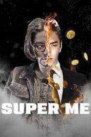 Super Me (2019)