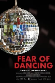 Nonton Film Fear of Dancing (2020)