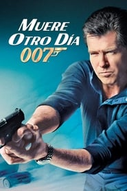 Muere otro día / 007: Otro día para morir (2002)