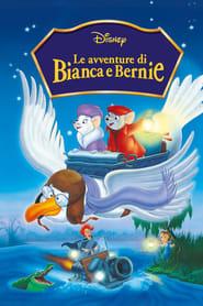 Guardare Le avventure di Bianca e Bernie
