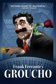 Frank Ferrante's Groucho 1970